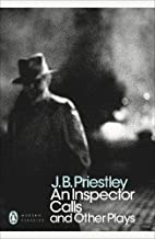 An Inspector Calls and Other Plays (Penguin Modern Classics) by J. B. Priestley (29-Mar-2001) Paperback
