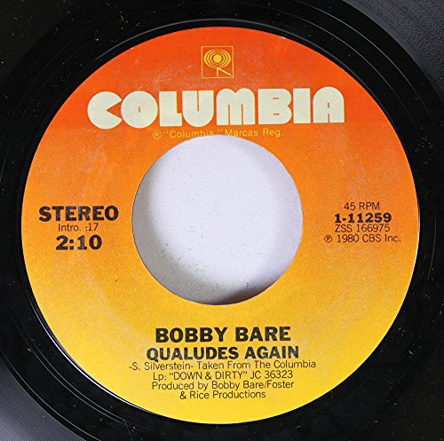 BOBBY BARE 45 RPM QUALUDES AGAIN / TEQUILA SHEILA