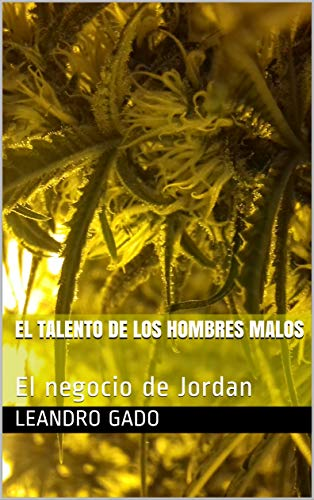 EL TALENTO DE LOS HOMBRES MALOS: El negocio de Jordan
