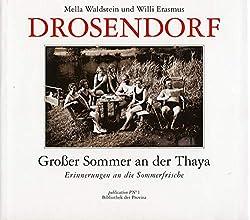 Drosendorf: Grosser Sommer an der Thaya