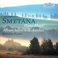 Smetana: Album Leaves and Sketches by Roberto Plano (2013-05-03)