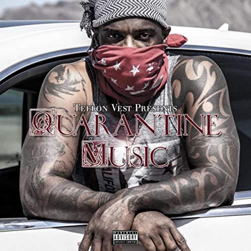 Quarantine Music [Explicit]