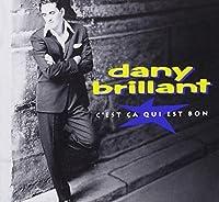 C'Est Ca Qui Est Bon by DANY BRILLANT (1991-11-25)