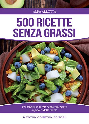 500 ricette senza grassi