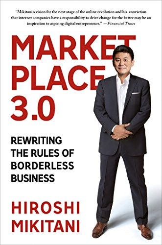 Marketplace 3.0: Rewriting the Rules of Borderless Business (English Edition)