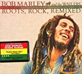Roots,Rock,Remixed (Deluxe) - ob & the Wailers Marley