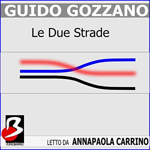 Le Due Strade