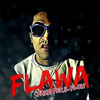 Pazzi per il flow (feat. Waxkillers)