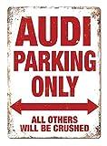 Audi Parking Only Blechschild Retro Warnschild Vintage