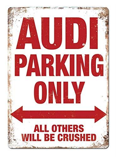 Audi Parking Only Blechschild Retro Warnschild Vintage Metall Poster Plakette Eisen Malerei Kunst Dekor für Home Cafe Garden Pub Büro 30x20 cm