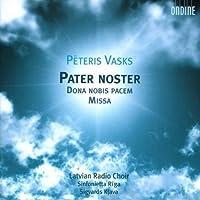 Dona Nobis Pacem Missa by PETERIS VASKS (2007-09-11)