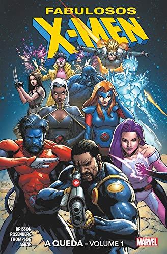 Fabulosos X-men: A Queda - Volume 1