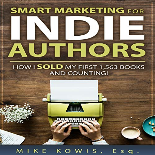 Smart Marketing for Indie Authors cover art