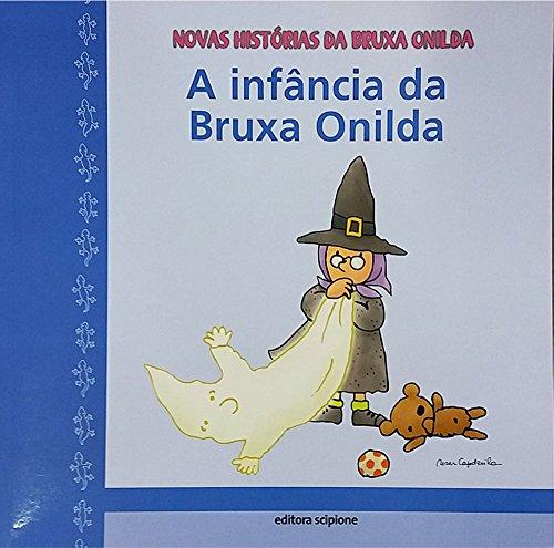 A infância da bruxa Onilda