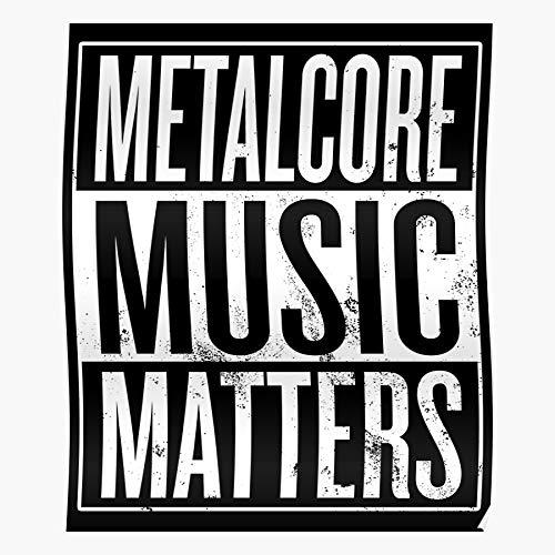 Musical Metalcore Music Metalhead Genre Matters Lover Home Decor Wall
