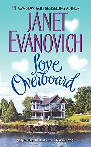 Love Overboard / Ivan Takes A Wife