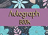 Autograph Book: Signature Celebrity Memorabilia, Blank Unlined Keepsake, Personal Message, Keepsake Memory Book, Blank Scrapbook, Autograph Book Graduation, Memorabilia Album