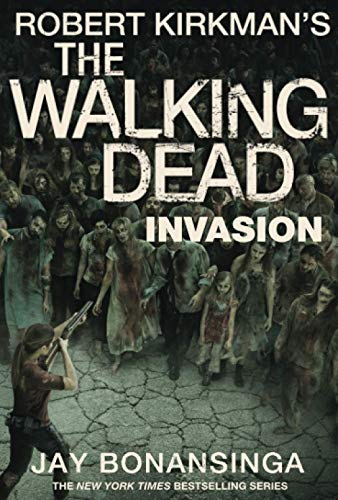 Invasion: The Walking Dead