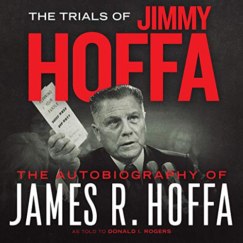 『The Trials of Jimmy Hoffa: An Autobiography of James R. Hoffa』のカバーアート