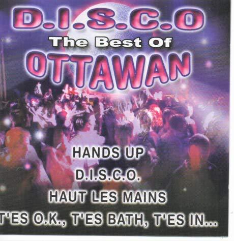D.I.S.C.O The Best Of OTTAWAN - CD 18 Titres - Remastered