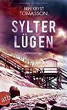 Sylter Lügen: Kriminalroman (Kari Blom ermittelt undercover, Band 5) - Ben Kryst Tomasson