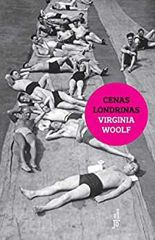 Cenas londrinas por [Virginia Woolf]