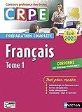 Français - Tome 1 - Ecrit 2020 - Préparation complète - CRPE
