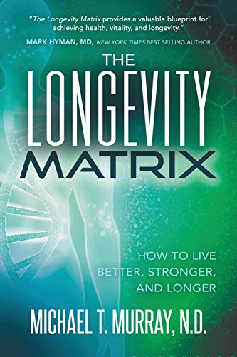 51MYyu2xdUL - The Longevity Matrix: How to Live Better, Stronger, and Longer