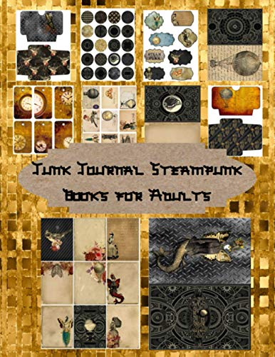 Compare Textbook Prices for Junk Journal Steampunk Books for Adults: Steampunk Art Scrapbooking Embellishments –Labels Circles Vintage Ephemera Tags Postcards- The Ultimate Steampunk Journal Craft and Hobby Books  ISBN 9798564324410 by Edition, Scraft Key,Ephemerer, Professional