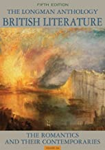 The Longman Anthology of British Literature, Volume 2A: The Romantics and Their Contemporaries (5th Edition)
