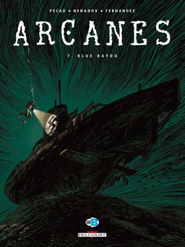 Arcanes T07: Blue Bayou