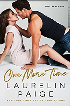 One More Time by [Laurelin Paige, Kayti McGee]
