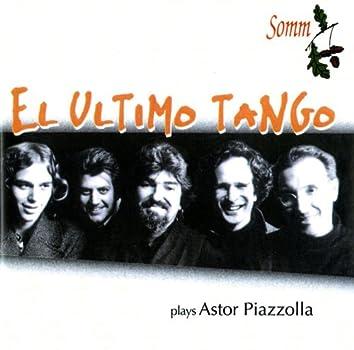 El Ultimo Tango Plays Astor Piazzolla