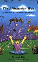 The Affirmation Web: A Believe in Yourself Adventure