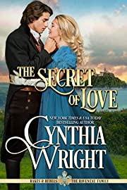 The Secret of Love (Rakes & Rebels: The Raveneau Family Book 4)