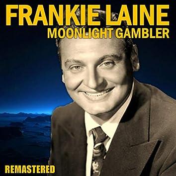 Moonlight Gambler (Remastered)