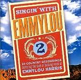 Songtexte von Emmylou Harris - Singin' With Emmylou 2