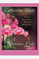 A Notorious Lady Hardcover