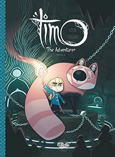 Amazon.com: Timo the Adventurer Timo the Adventurer: Book 1 eBook:  Jonathan, Garnier, Yohan, Sacré: Kindle Store