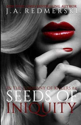 Seeds of Iniquity: 4