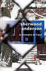 Le Triomphe de l'œuf de Sherwood ANDERSON