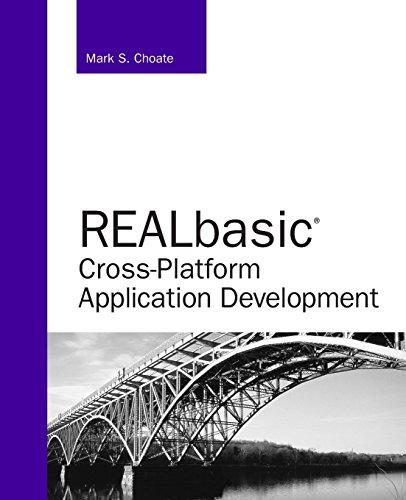 REALbasic Cross-Platform Application Development