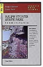 Classic Rock Climbs No. 12: Ralph Stover State Park, Pennsylvania