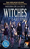 Witches of East End (Witches of the East) by Melissa de la Cruz(2013-12-10)