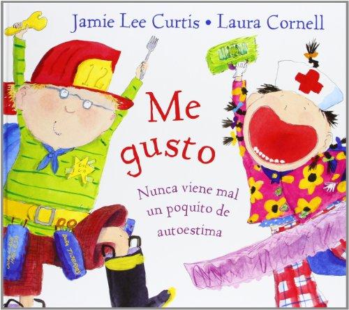 Me Gusto / I'm Gonna Like Me: Nunca Viene Mal Un Paco De Autoestima / Letting Off a Little Self-Esteemの詳細を見る