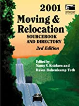 Moving & Relocation 2001: Sourcebook and Directory (MOVING AND RELOCATION SOURCEBOOK)