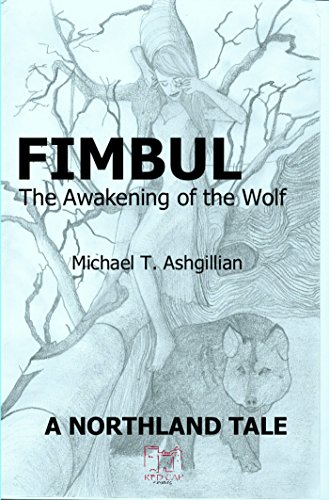 Fimbul: The Awakening of the Wolf (The Northland Tales Book 3) (English Edition)