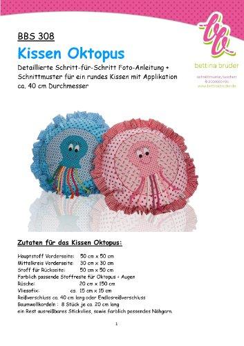 BBS 308 Schnittmuster für Kissenhülle Oktopus Krake Tintenfisch Fotoanleitung bettina bruder®