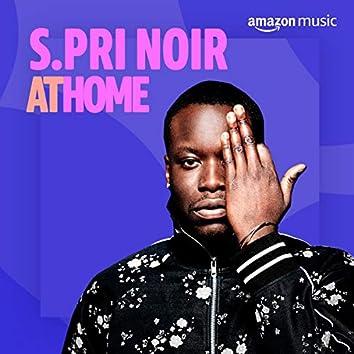 S.Pri Noir At Home