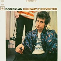 Highway 61 Revisited by Bob Dylan (2004-11-09)
